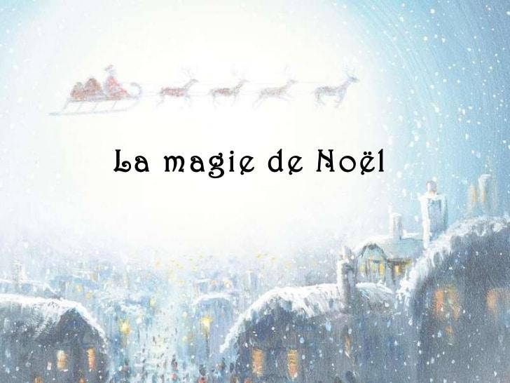 La magie de Noël…